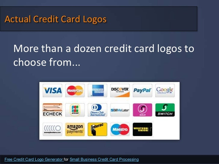 Free credit card logo generator for small business credit card proces 3 actual credit card reheart Image collections