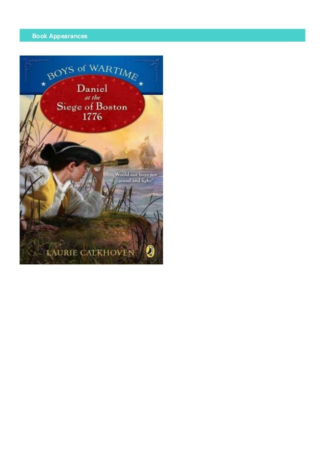 Free Daniel At The Siege Of Boston 1776 Boys Of Wartime Full Online