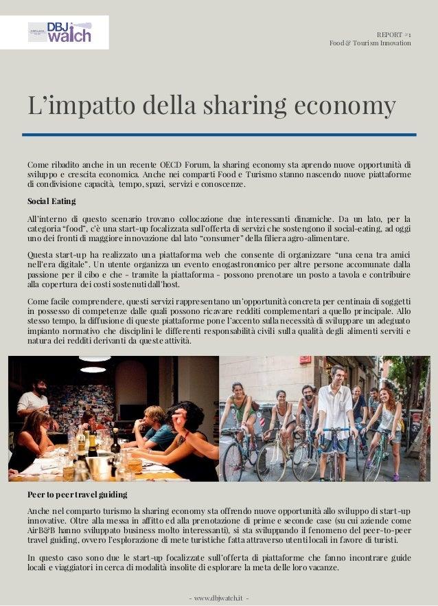 REPORT #1 Food & Tourism Innovation - www.dbjwatch.it - Come ribadito anche in un recente OECD Forum, la sharing economy s...