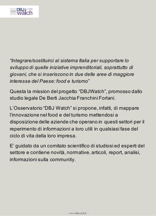 """- www.dbjwatch.it - """"Integrare/sostituirci al sistema Italia per supportare lo sviluppo di quelle iniziative imprenditoria..."""