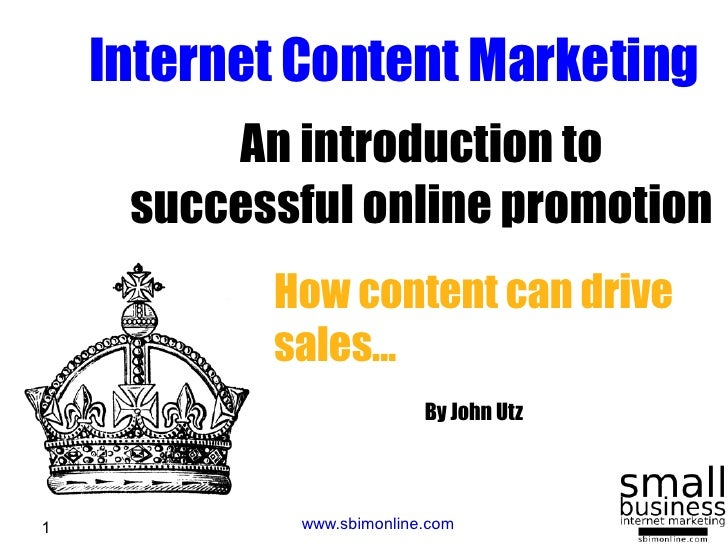 Internet Content Marketing          An introduction to      successful online promotion            How content can drive  ...