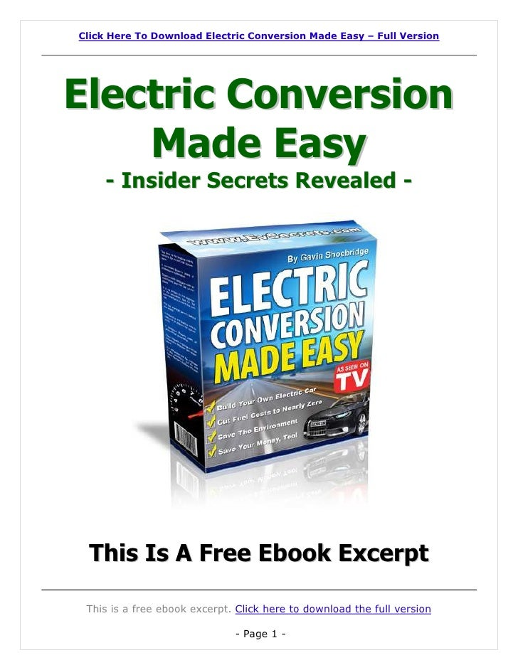 Click Here To Download Electric Conversion Made Easy – Full VersionElectric Conversion    Made Easy    - Insider Secrets R...