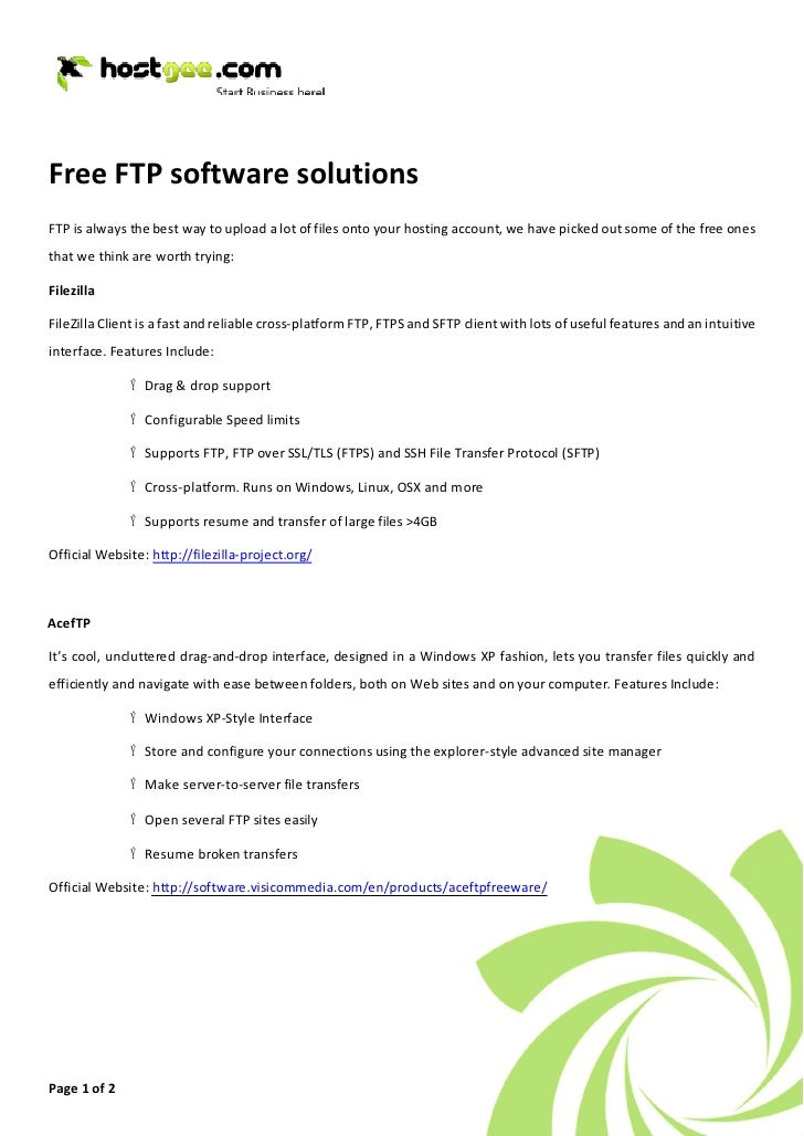 Free FTP software solutions FTP is always the best way to upload a lot of files onto your hosting account, we have picked ...