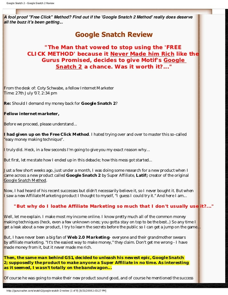 Google Snatch 2 - Google Snatch 2 Review     A fool proof Free Click Method? Find out if the 'Google Snatch 2 Method' real...