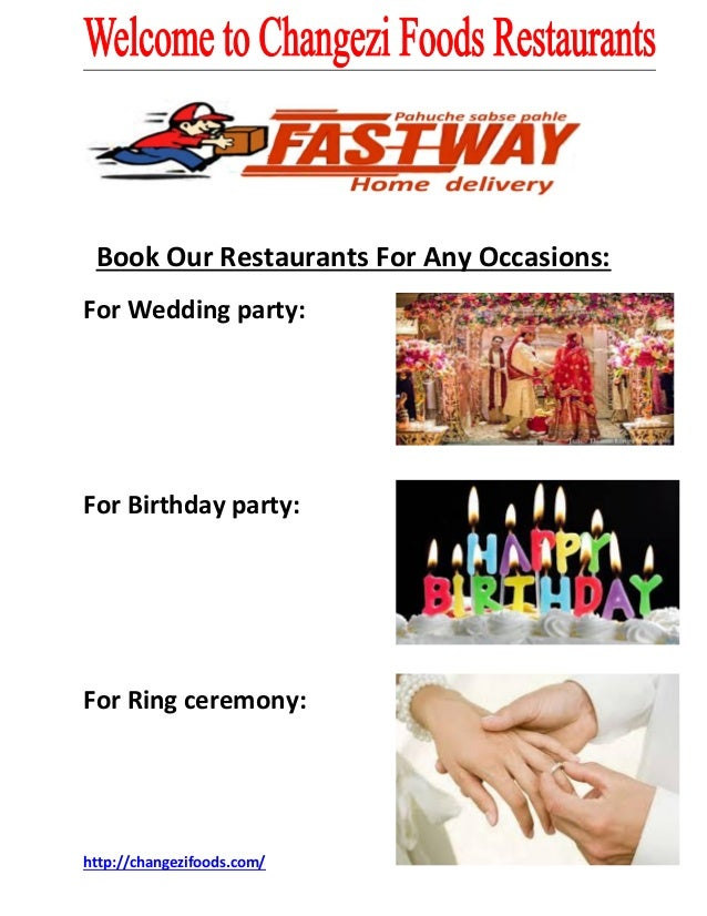 Book Our Restaurants For Any Occasions:  For Wedding party:  For Birthday party:  For Ring ceremony:  http://changezifoods...