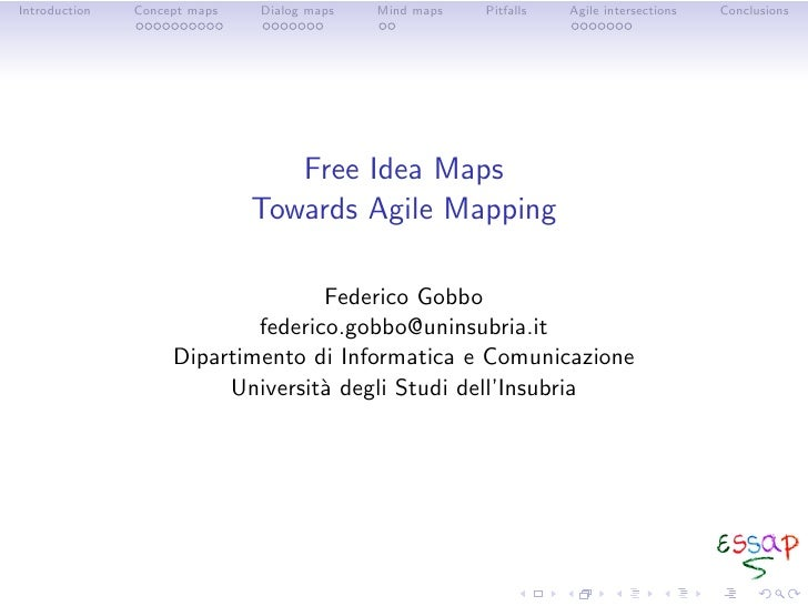 Introduction   Concept maps   Dialog maps   Mind maps   Pitfalls   Agile intersections   Conclusions                      ...