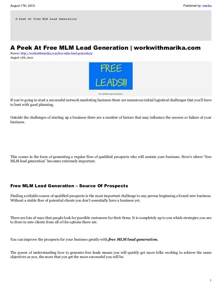August 17th, 2012                       Published by: marika   A Peek At Free MLM Lead Generation                         ...