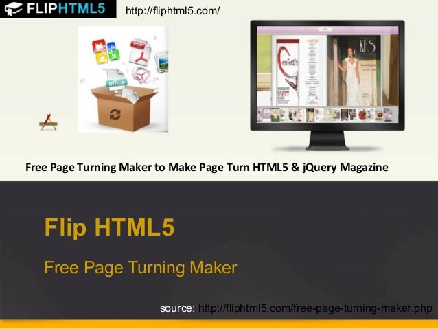 http://fliphtml5.com/  Free Page Turning Maker to Make Page Turn HTML5 & jQuery Magazine  Flip HTML5 Free Page Turning Mak...
