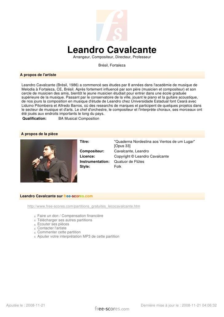 Leandro Cavalcante                                          Arrangeur, Compositeur, Directeur, Professeur                 ...