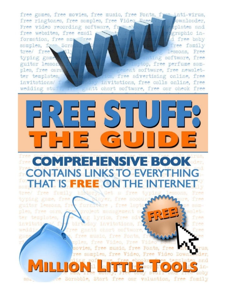 Free Stuff : The GuideComprehensive Book: Contains links toeverything that is free on the InternetIncludes: free games, fr...