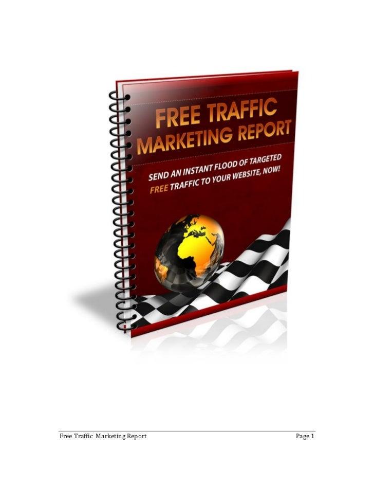 Free Traffic Marketing Report   Page 1