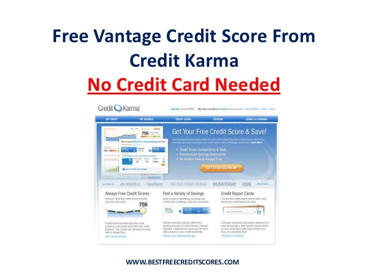 Free Vantage Credit Score From Credit Karma <br />No Credit Card Needed<br />www.bestfreecreditscores.com<br />