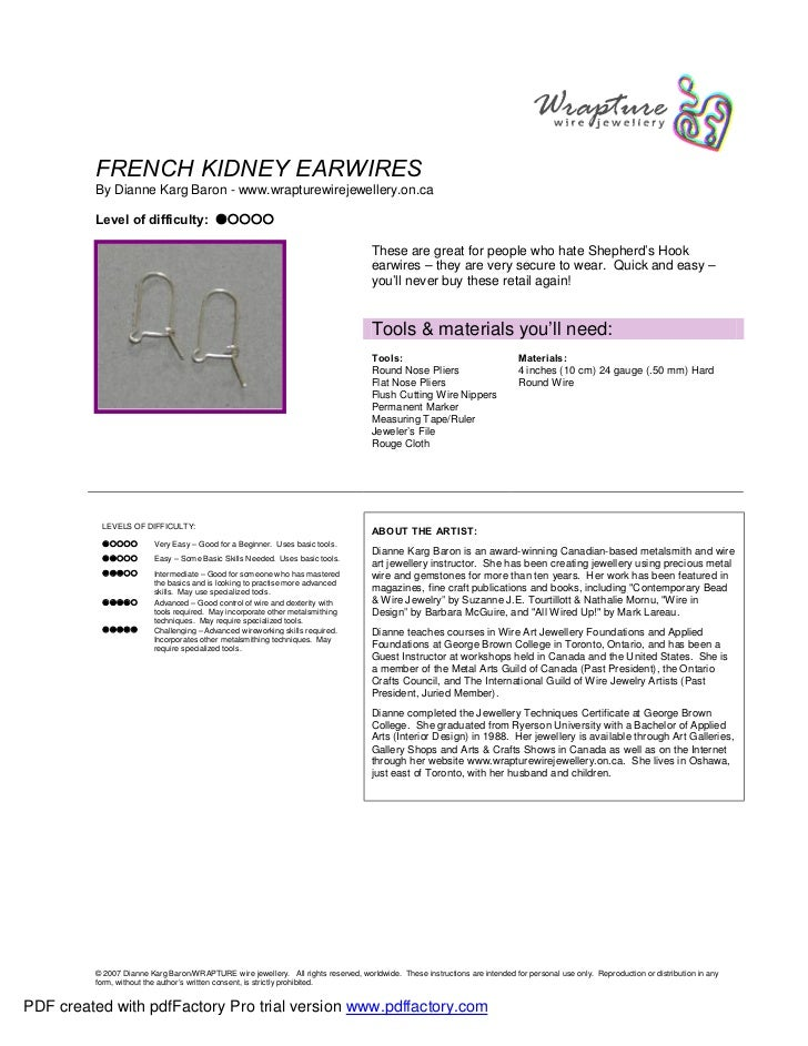 FRENCH KIDNEY EARWIRES         By Dianne Karg Baron - www.wrapturewirejewellery.on.ca         Level of difficulty: ˜™™™™  ...
