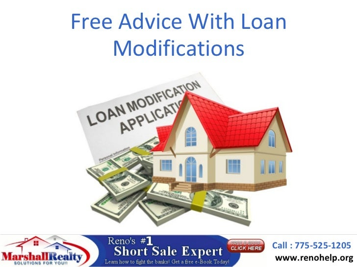 Free Advice With Loan    Modifications                   Call : 775-525-1205                    www.renohelp.org