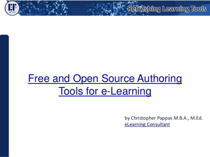Free And Open Source Authoring Tools For E Learning