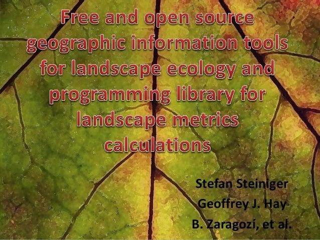 Stefan Steiniger Geoffrey J. Hay B. Zaragozí, et al.