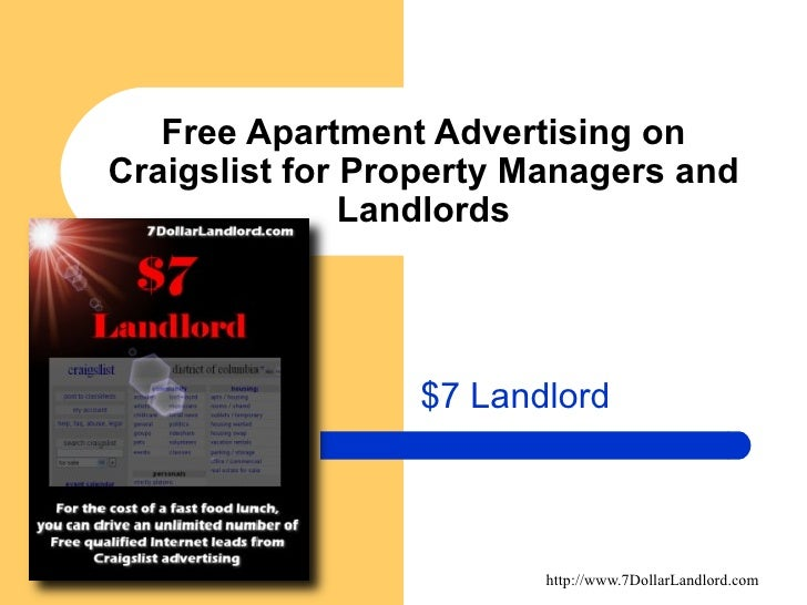 Free Apartment Advertising on Craigslist for Property Managers and Landlords $7 Landlord