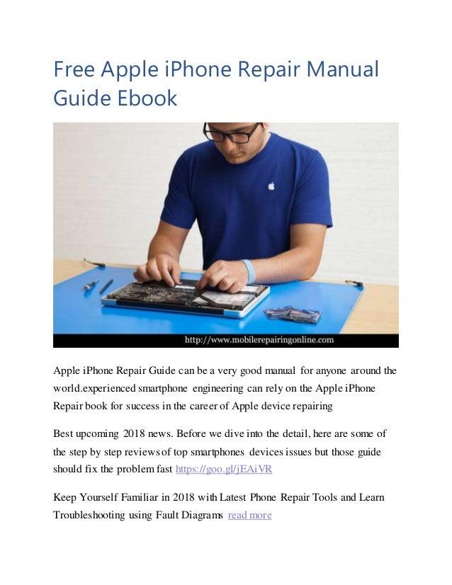 free apple iphone repair manual guide ebook 2018 rh slideshare net iphone 5 repair manual pdf iphone 5s repair manual