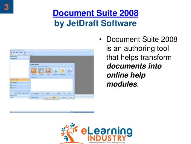 3    Document Suite 2008    by JetDraft Software              • Document Suite 2008                is an authoring tool   ...