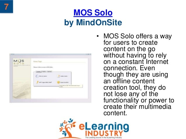 7      MOS Solo    by MindOnSite           • MOS Solo offers a way             for users to create             content on ...