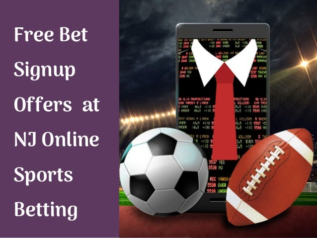 Free Bet Signup Offers at NJ Online Sports Betting