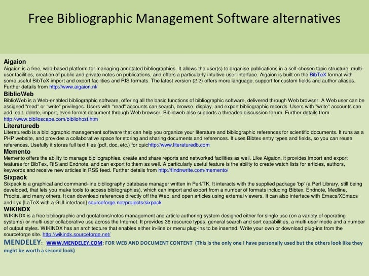 Free Bibliographic Management Software alternatives<br />Aigaion<br />Aigaion is a free, web-based platform for managing a...