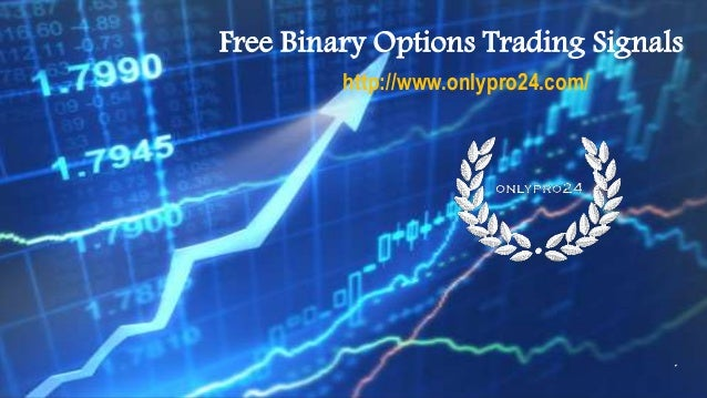 Binary options trading signals that work