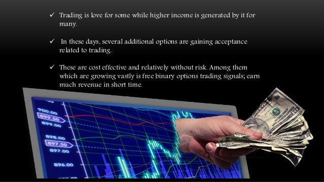 Binary option trading signals free