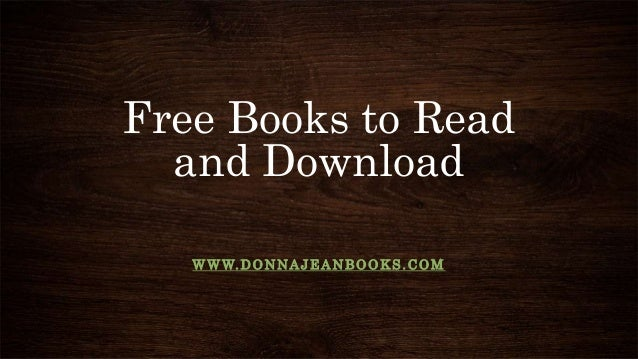 Free Books to Read and Download WWW.DONNAJEANBOOKS.COM