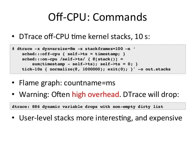 Solve  ALL  The  Issues  • Tantalizingly  close  to  solving  all  perf  issues:  On-‐CPU  Issues  Off-‐CPU  Issues  Com...
