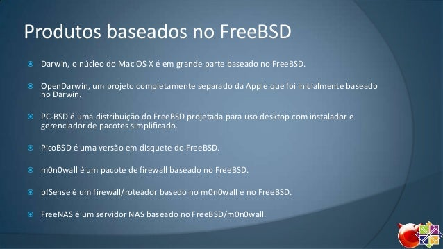Free BSD e Cent OS