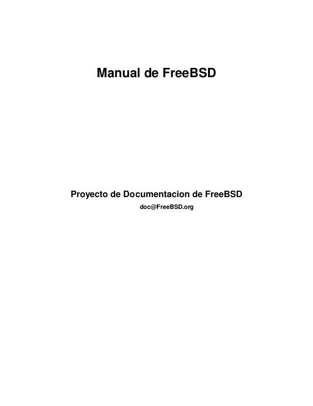Manual de FreeBSD  Proyecto de Documentacion de FreeBSD  doc@FreeBSD.org