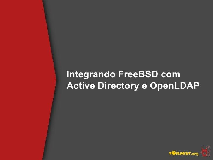 Integrando FreeBSD com Active Directory e OpenLDAP