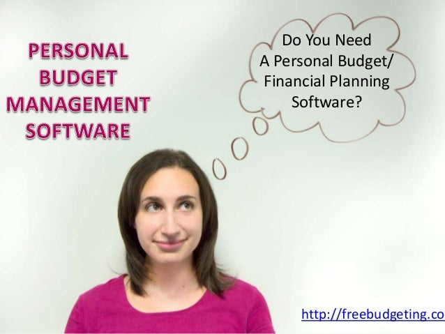 Do You Need A Personal Budget/ Financial Planning Software? http://freebudgeting.com
