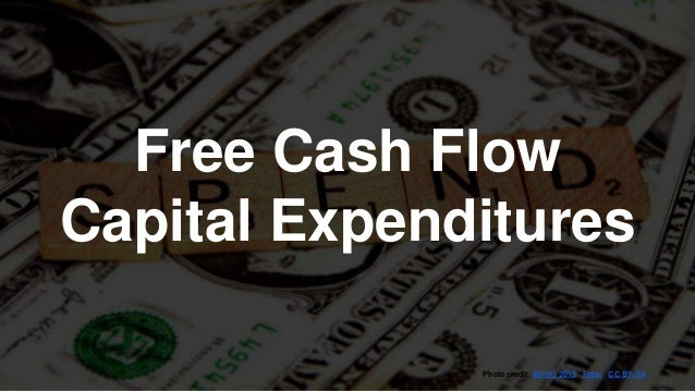 free cash flow with a firms capital expenditure Reading a company's cash flow statement here is a simple cash the capital expenditure was significance of cash flow statements a firm can get itself into.