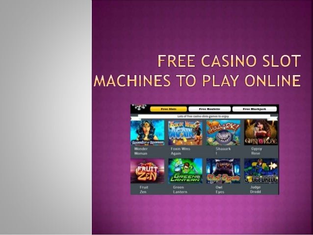 Play Slot Machine On Line