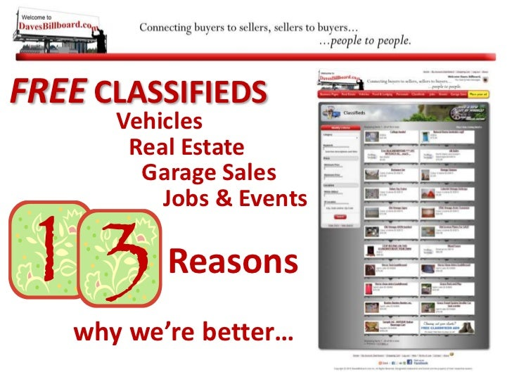 FREE CLASSIFIEDS<br />Vehicles<br />Real Estate<br />Garage Sales<br />Jobs & Events<br />Reasons<br />why we're better…<b...