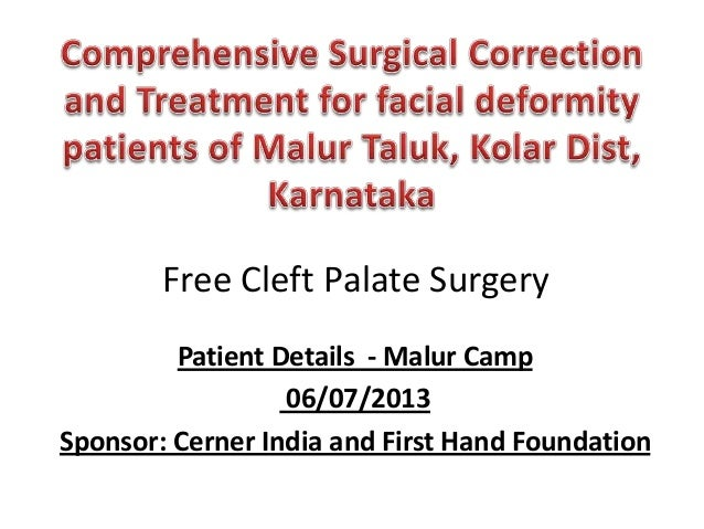 Free Cleft Palate Surgery Patient Details - Malur Camp 06/07/2013 Sponsor: Cerner India and First Hand Foundation