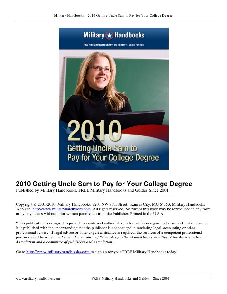 Military Handbooks – 2010 Getting Uncle Sam to Pay for Your College Degree     2010 Getting Uncle Sam to Pay for Your Coll...