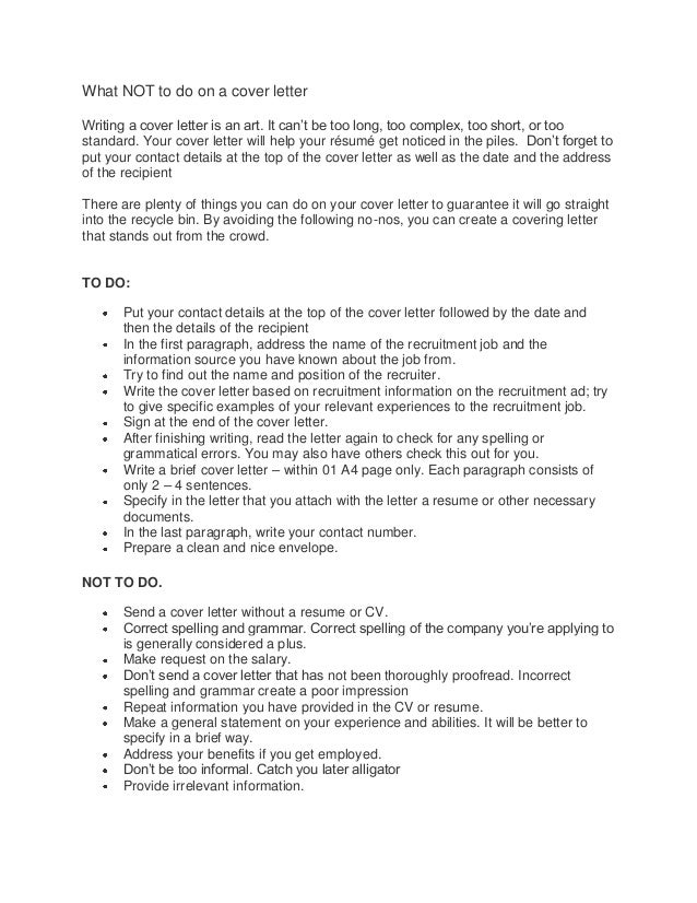 What NOT to do on a cover letterWriting a cover letter is an art. It can't be too long, too complex, too short, or toostan...