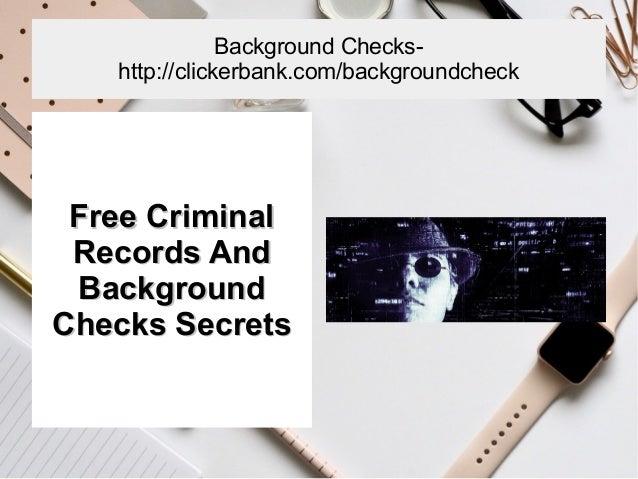 Free Criminal Record Check >> Free Criminal Records And Background Check Secrets