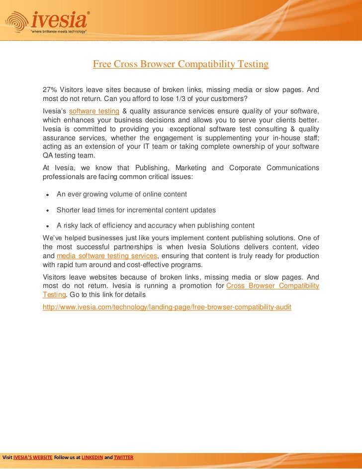 Free Cross Browser Compatibility Testing                 27% Visitors leave sites because of broken links, missing media o...