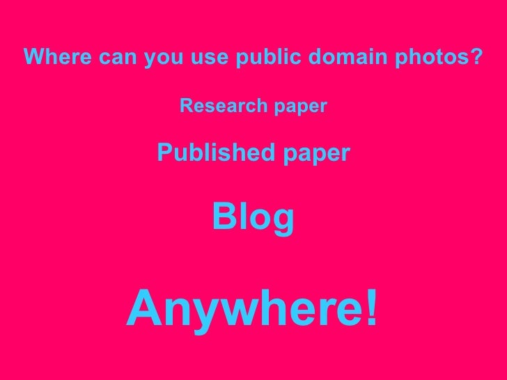 Free Culture! Public Domain Photography on the Web Slide 2