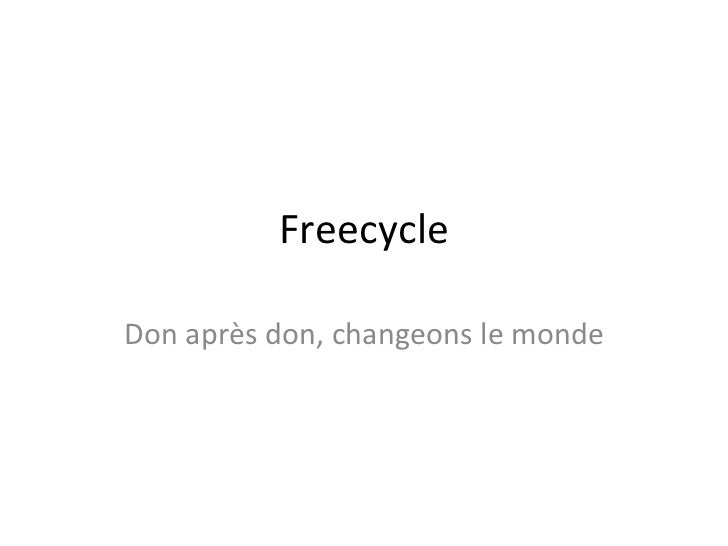 Freecycle Don après don, changeons le monde