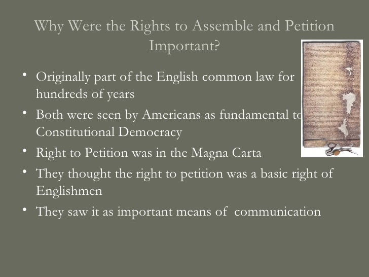 Superior ... 3. Why Were The Rights To Assemble And Petition Important?