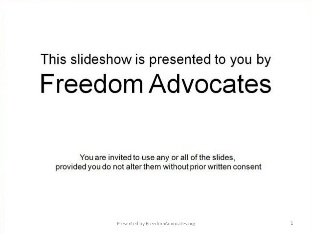 Presented by FreedomAdvocates.org   1