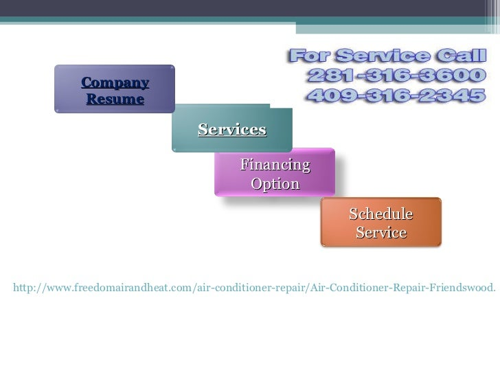 http://www.freedomairandheat.com/air-conditioner-repair/Air-Conditioner-Repair-Friendswood.html Financing Option Services ...
