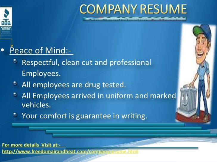 For more details  Visit at:-     http://www.freedomairandheat.com/companyresume.html <ul><li>Peace of Mind:-  </li></ul><u...