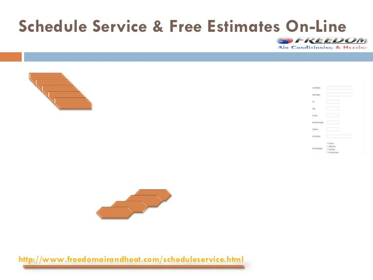 Schedule Service & Free Estimates On-Line If you would like to schedule service on-line please complete the  form. One of...