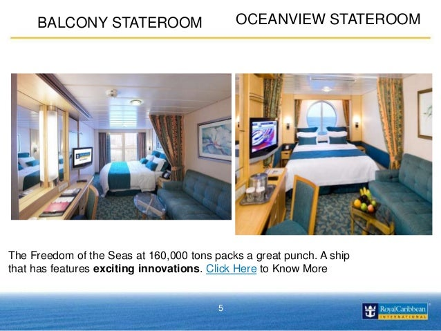 4 PRESIDENTIAL FAMILY SUITE 5 OCEANVIEW STATEROOMBALCONY STATEROOM The Freedom Of Seas